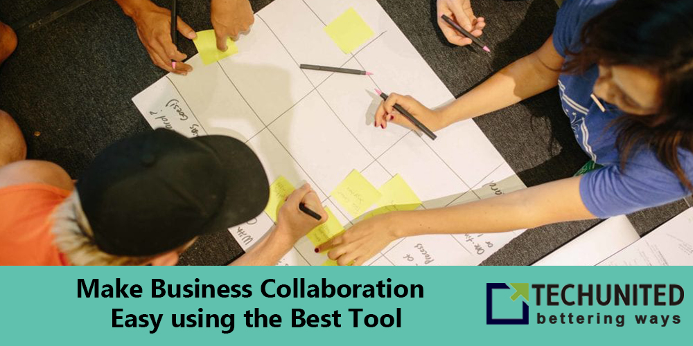 Make Business Collaboration Easy using the Best Tool